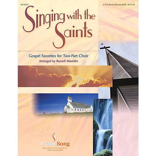 PraiseSong Singing with the Saints SATB/2-PT. arranged by Russell Mauldin thumbnail