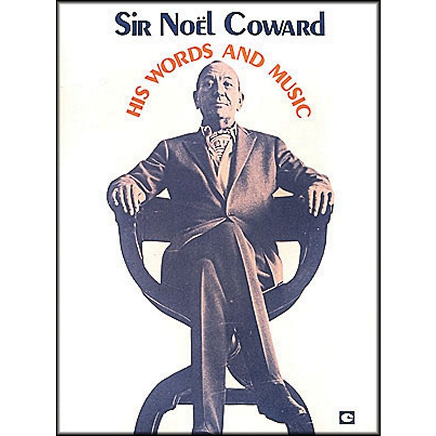 Hal Leonard Sir Noel Coward His Words And Music Vol1 arranged for piano, vocal, and guitar (P/V/G) thumbnail