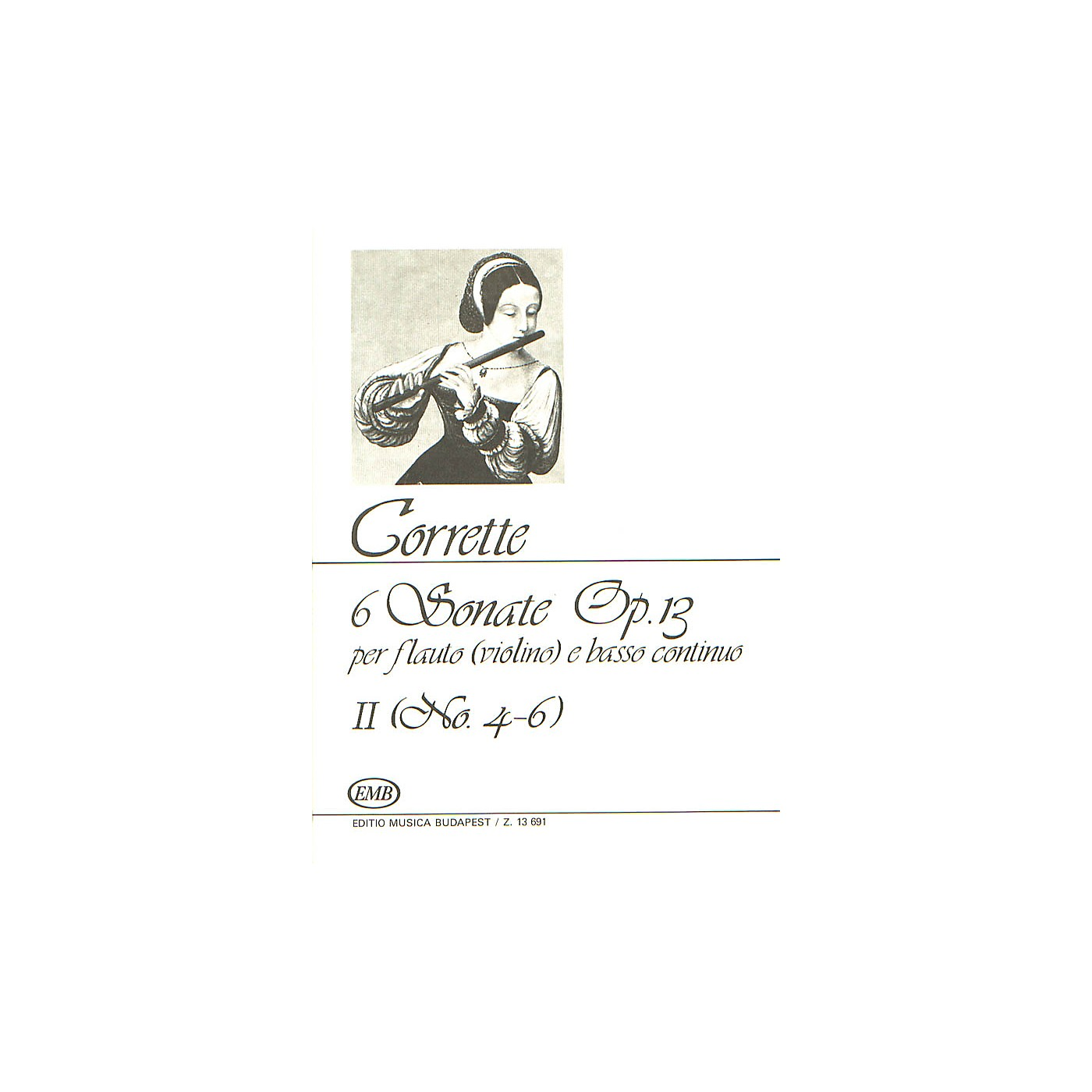 Editio Musica Budapest Six (6) Sonatas For Flute (violin) And Basso Continuo Op13 Volume 2 Nos 4-6 EMB Series thumbnail