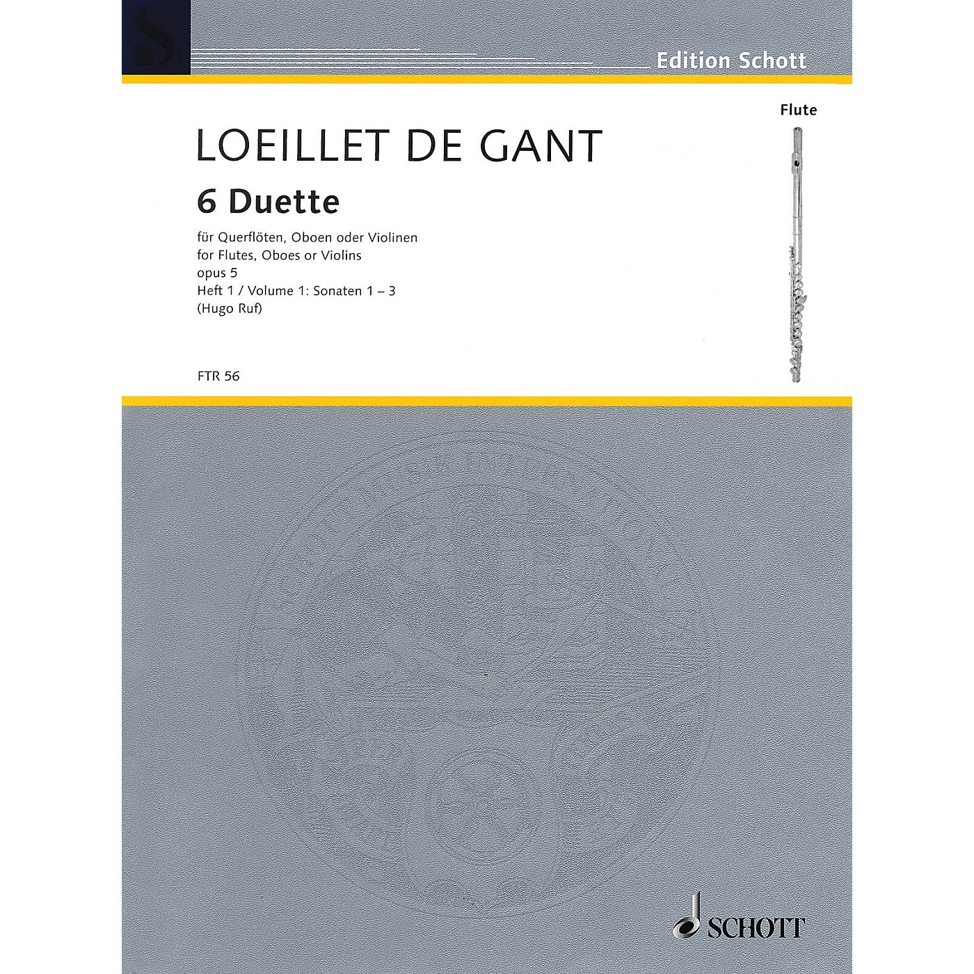 Schott Six Duets, Op. 5 - Volume 1 Schott Softcover Composed by Jean-Baptiste Loeillet Arranged by Hugo Ruf thumbnail