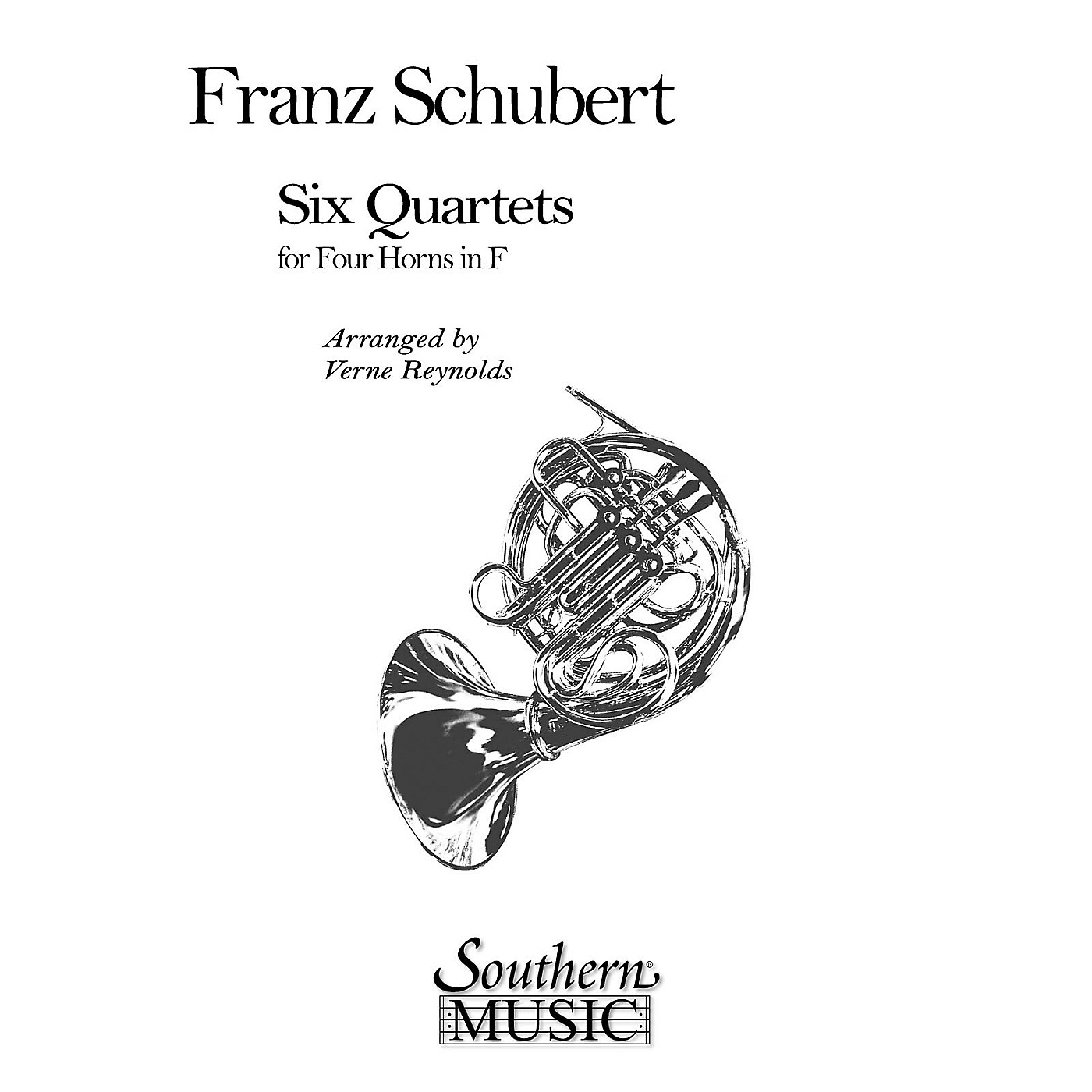 Southern Six Quartets (Horn Quartet) Southern Music Series Arranged by Verne Reynolds thumbnail