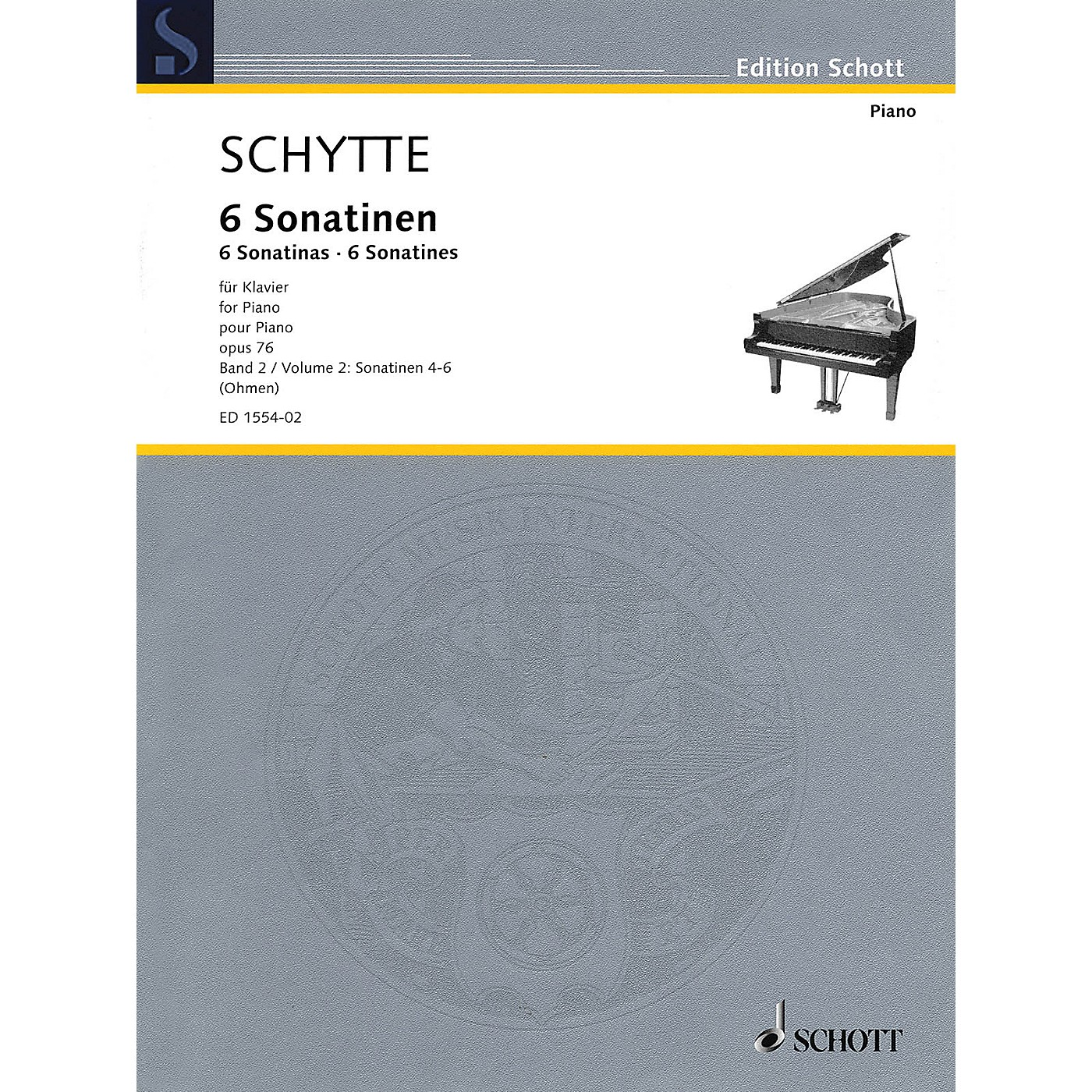 Schott Six Sonatinas, Op. 76, Vol. 2 (Nos. 4-6) Schott Softcover Composed by Schytte Edited by Wilhelm Ohmen thumbnail