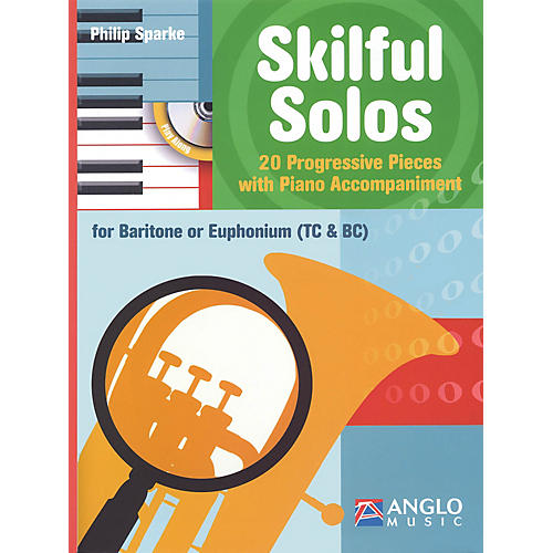 Anglo Music Skilful Solos (Baritone/Euphonium and Piano) Anglo Music Press Play-Along Series Softcover with CD thumbnail