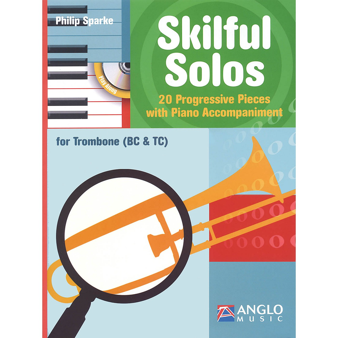 Anglo Music Skilful Solos (Trombone and Piano) Anglo Music Press Play-Along Series Softcover with CD thumbnail