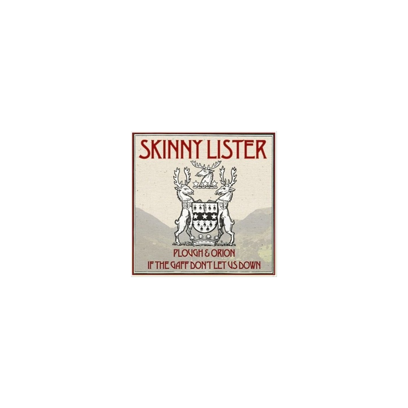 Alliance Skinny Lister - Plough & Orion / If the Gaff Don't Let Us Down thumbnail