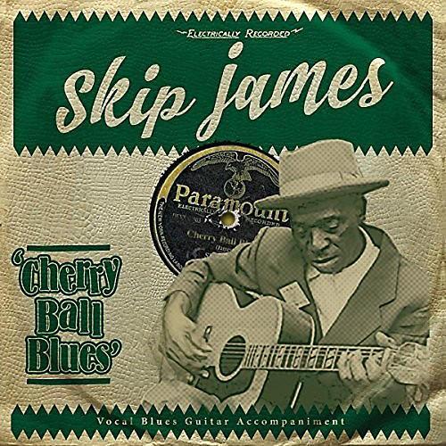 Alliance Skip James - Cherry Ball Blues thumbnail