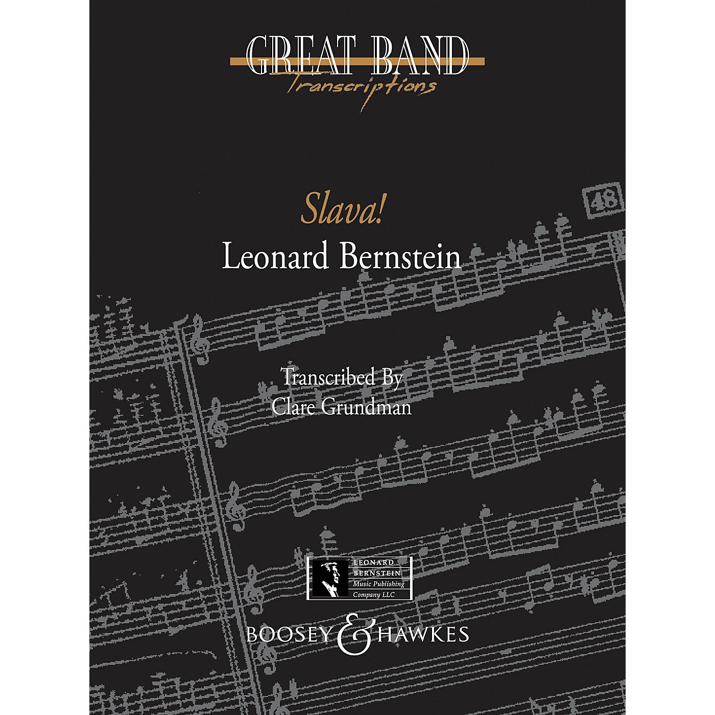 Boosey and Hawkes Slava! (A Concert Overture) Concert Band Composed by Leonard Bernstein Arranged by Clare Grundman thumbnail