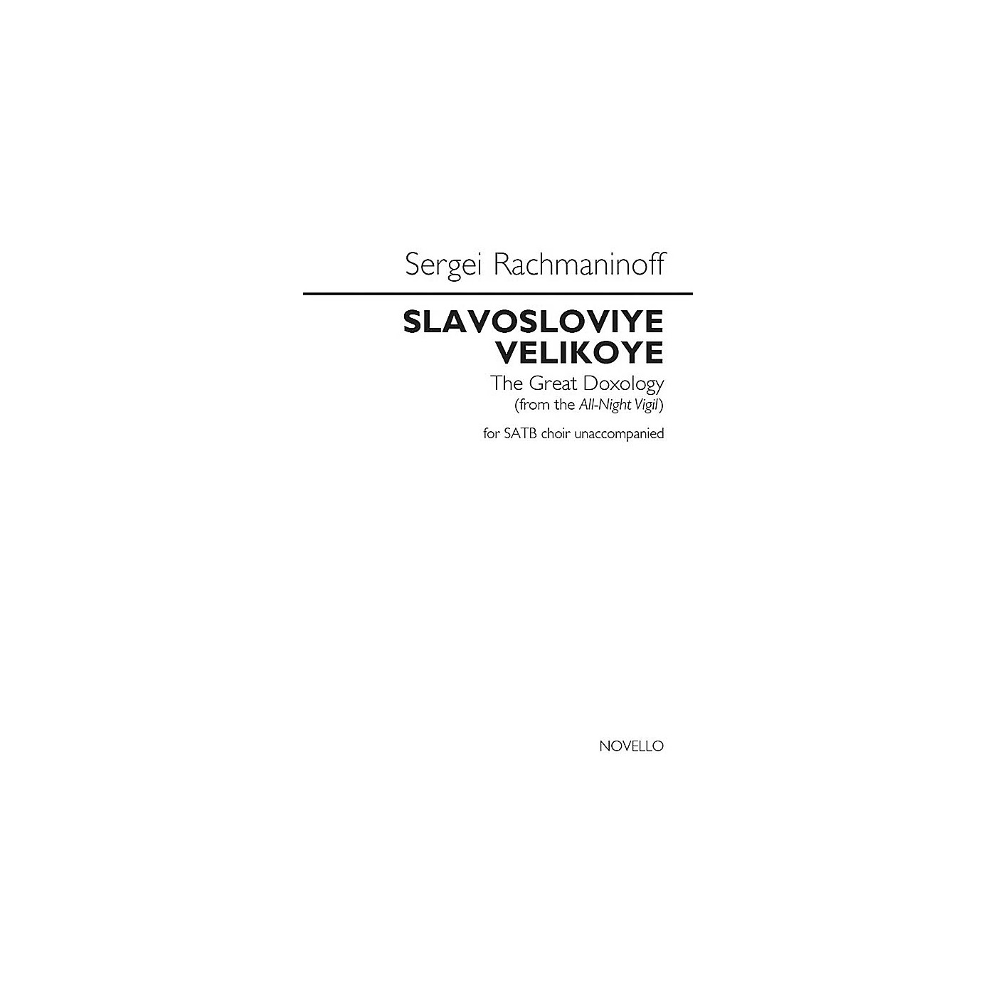 Novello Slavosloviye Velokoye (The Great Doxology) (from the All-Night Vigil) SATB a cappella by Rachmaninoff thumbnail