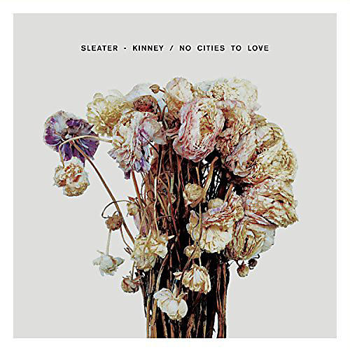 Alliance Sleater-Kinney - No Cities to Love thumbnail
