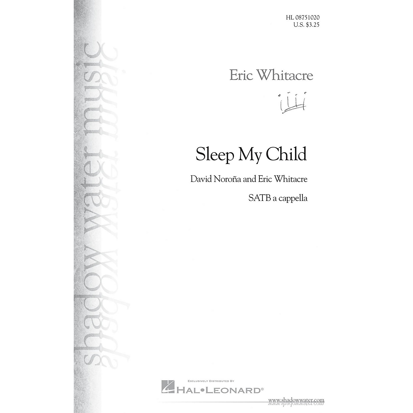 Shadow Water Music Sleep My Child SATB a cappella composed by Eric Whitacre thumbnail