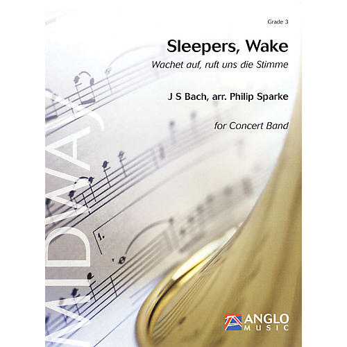 Anglo Music Press Sleepers, Wake (Grade 3 - Score and Parts) Concert Band Level 3 Arranged by Philip Sparke thumbnail