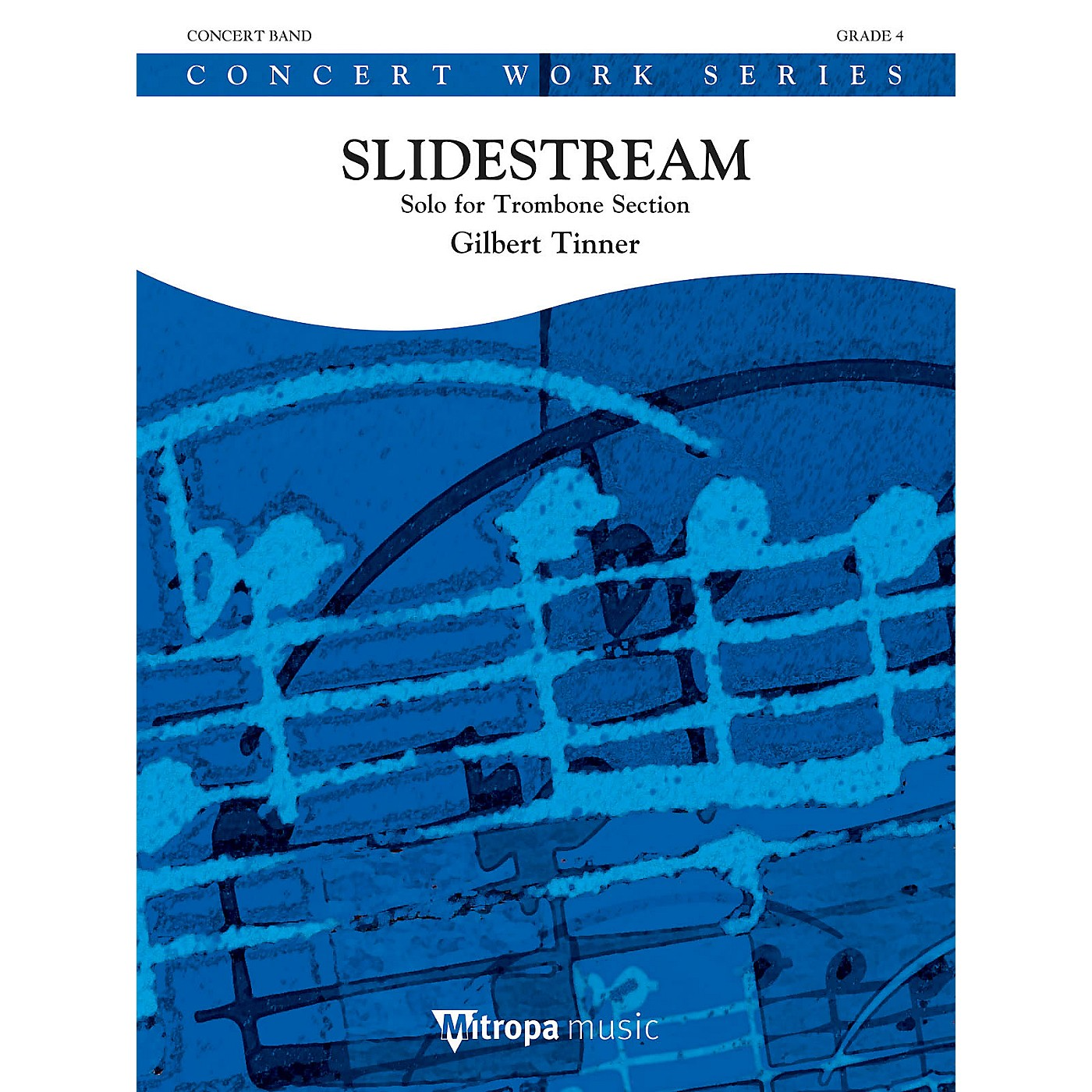 Mitropa Music Slidestream (For Trombone Section and Concert Band) Concert Band Level 4 Composed by Gilbert Tinner thumbnail