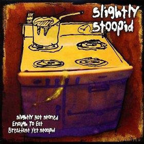 Alliance Slightly Stoopid - Slightly Not Stoned Enough To Eat Breakfast Yet Stoopid thumbnail