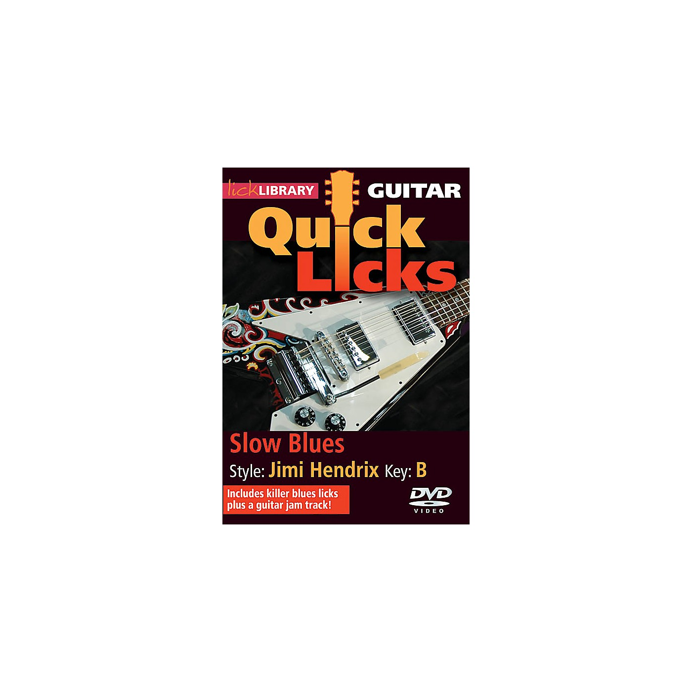 Licklibrary Slow Blues - Quick Licks (Style: Jimi Hendrix; Key: B) Lick Library Series DVD Written by Danny Gill thumbnail