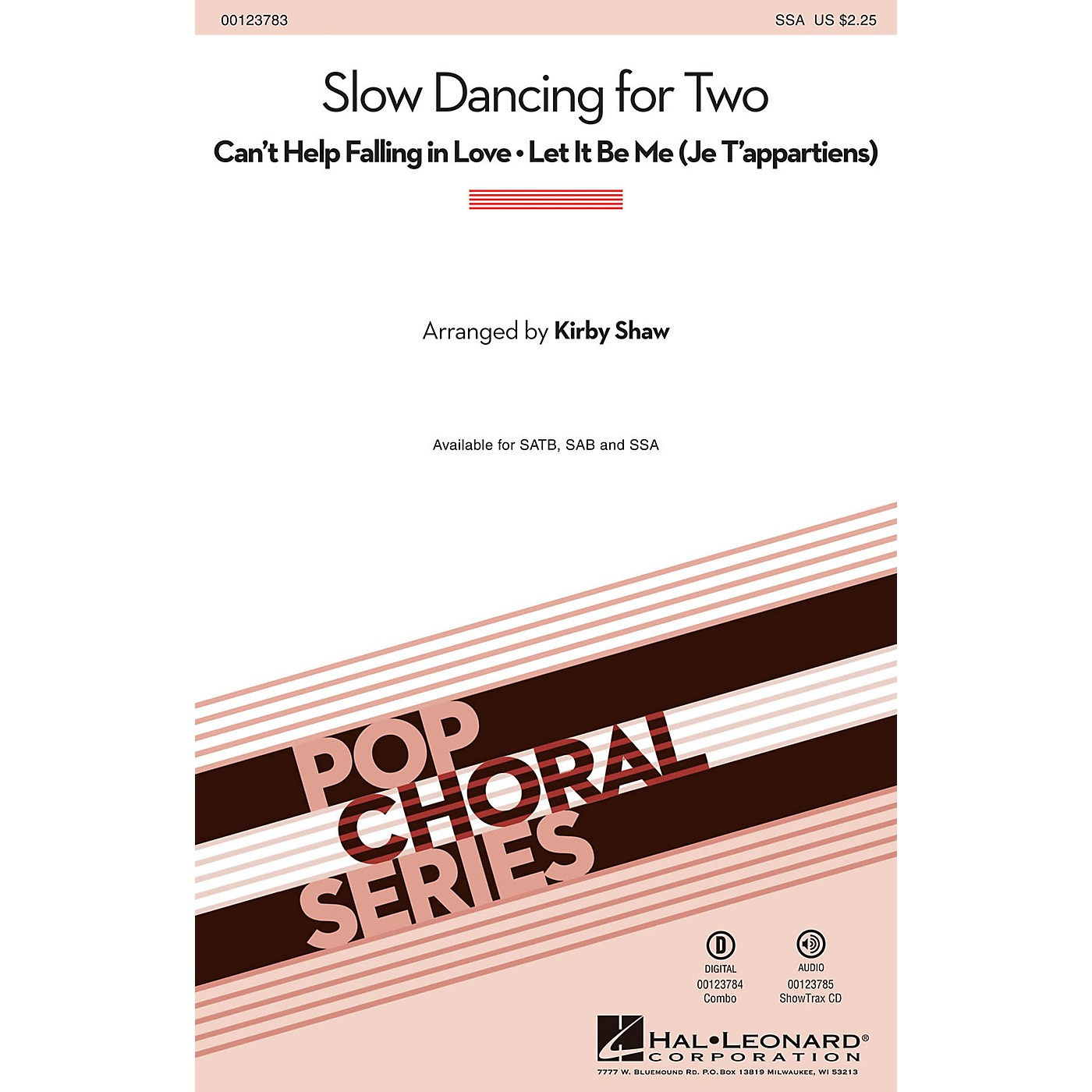 Hal Leonard Slow Dancing for Two (Can't Help Falling in Love/Let It Be Me) SSA by Elvis Presley arranged by Kirby Shaw thumbnail