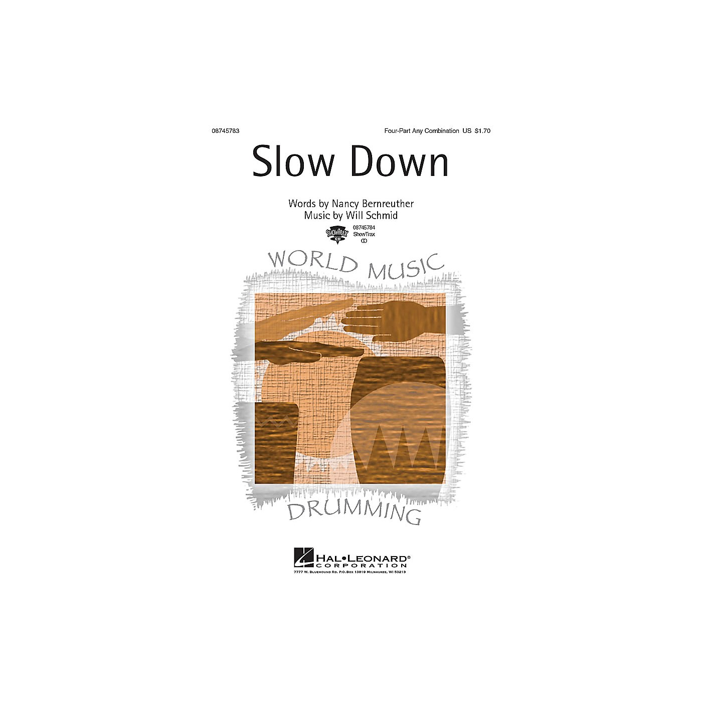 Hal Leonard Slow Down 4 Part Any Combination composed by Will Schmid thumbnail