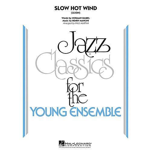 Hal Leonard Slow Hot Wind (Lujon) Jazz Band Level 3 Arranged by Paul Murtha thumbnail