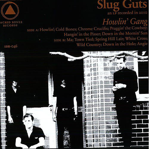 Alliance Slug Guts - Howlin Gang thumbnail