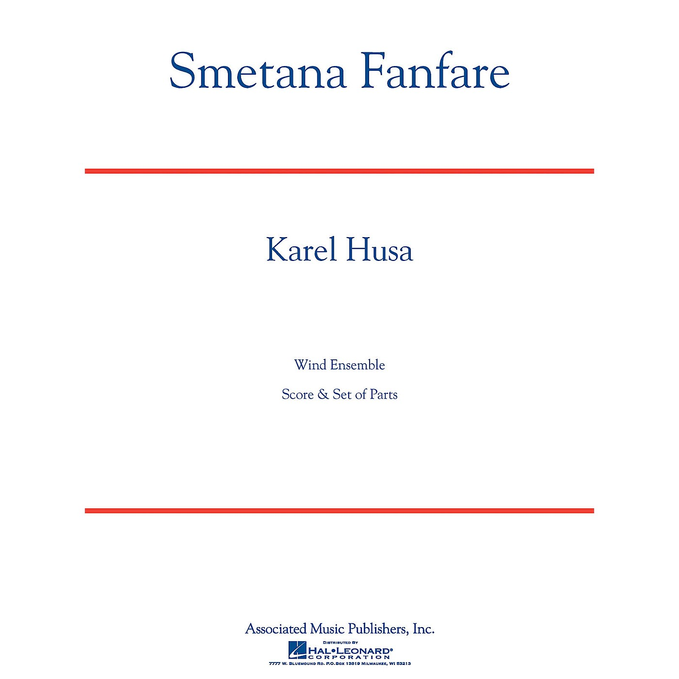Associated Smetana Fanfare (Score and Parts) Concert Band Level 4-5 Composed by Karel Husa thumbnail