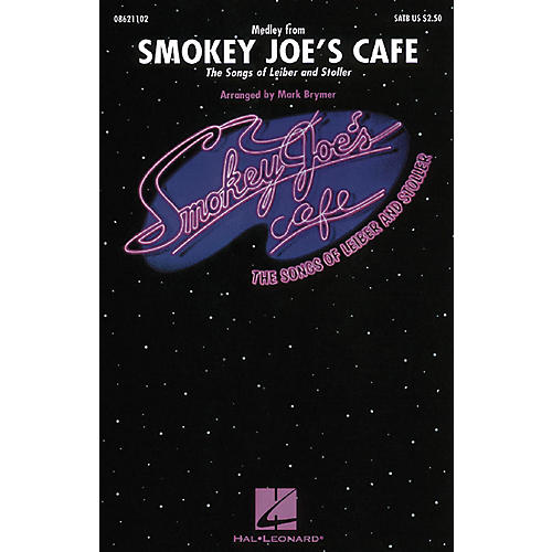 Hal Leonard Smokey Joe's Cafe - The Songs of Leiber and Stoller (Medley) SATB arranged by Mark Brymer thumbnail
