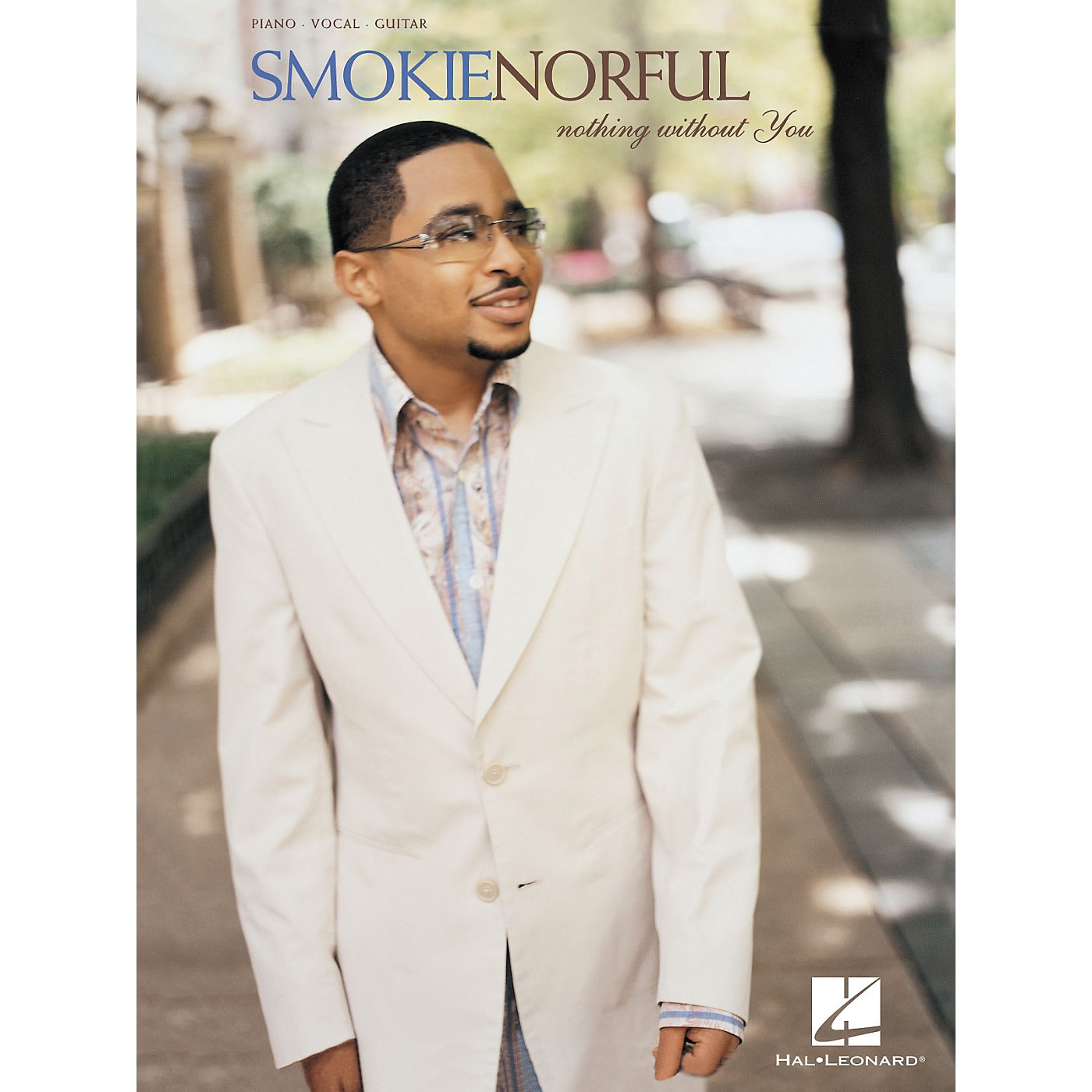 Hal Leonard Smokie Norful - Nothing without You Piano, Vocal, Guitar Songbook thumbnail