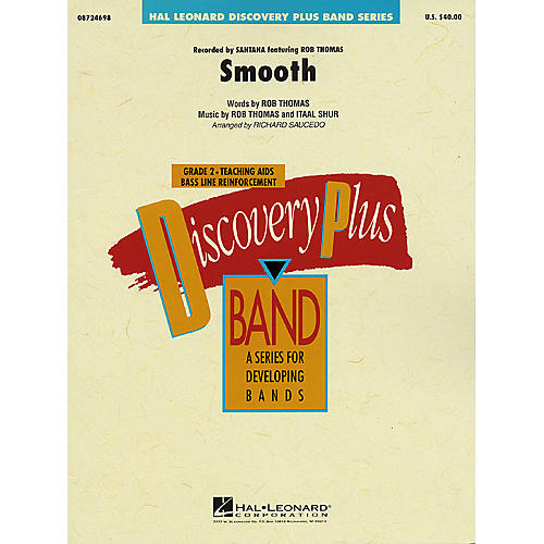 Hal Leonard Smooth - Discovery Plus Concert Band Series Level 2 arranged by Richard Saucedo thumbnail