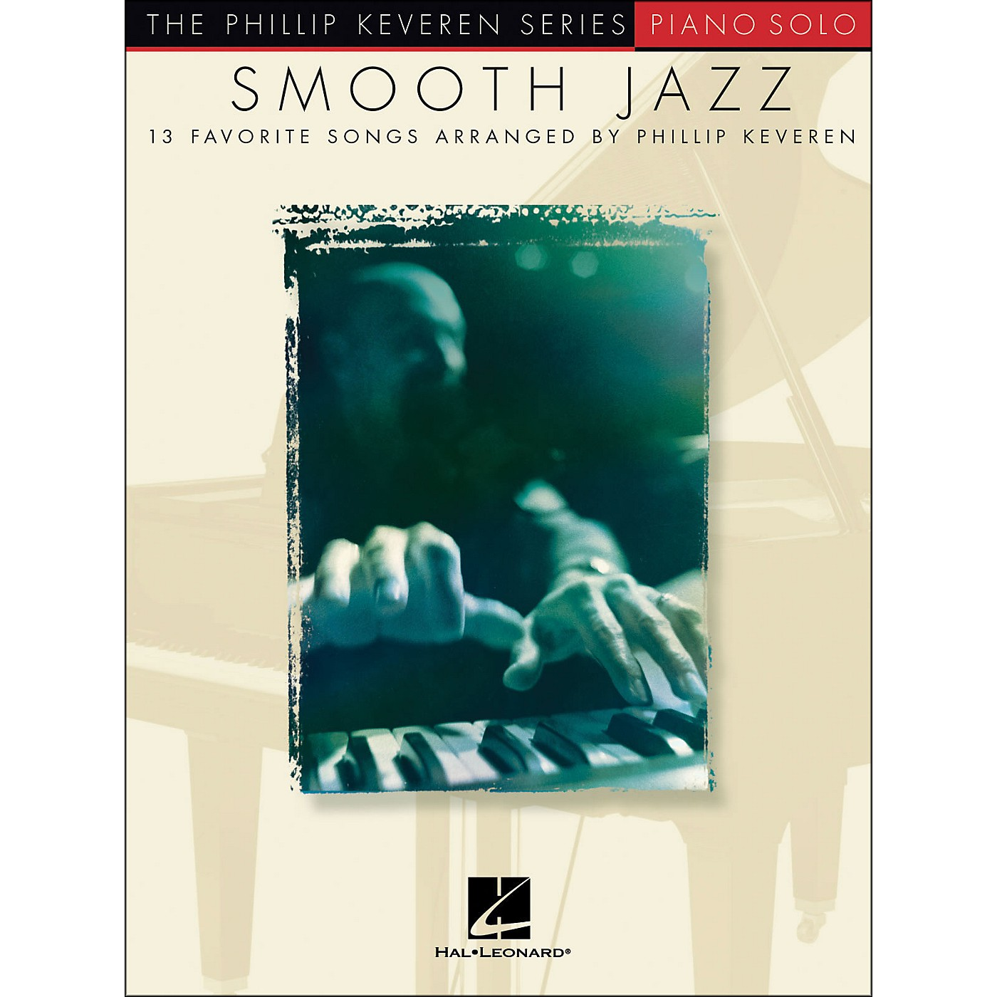 Hal Leonard Smooth Jazz - 13 Favorite Songs for Piano Solo By Phillip Keveren Series thumbnail