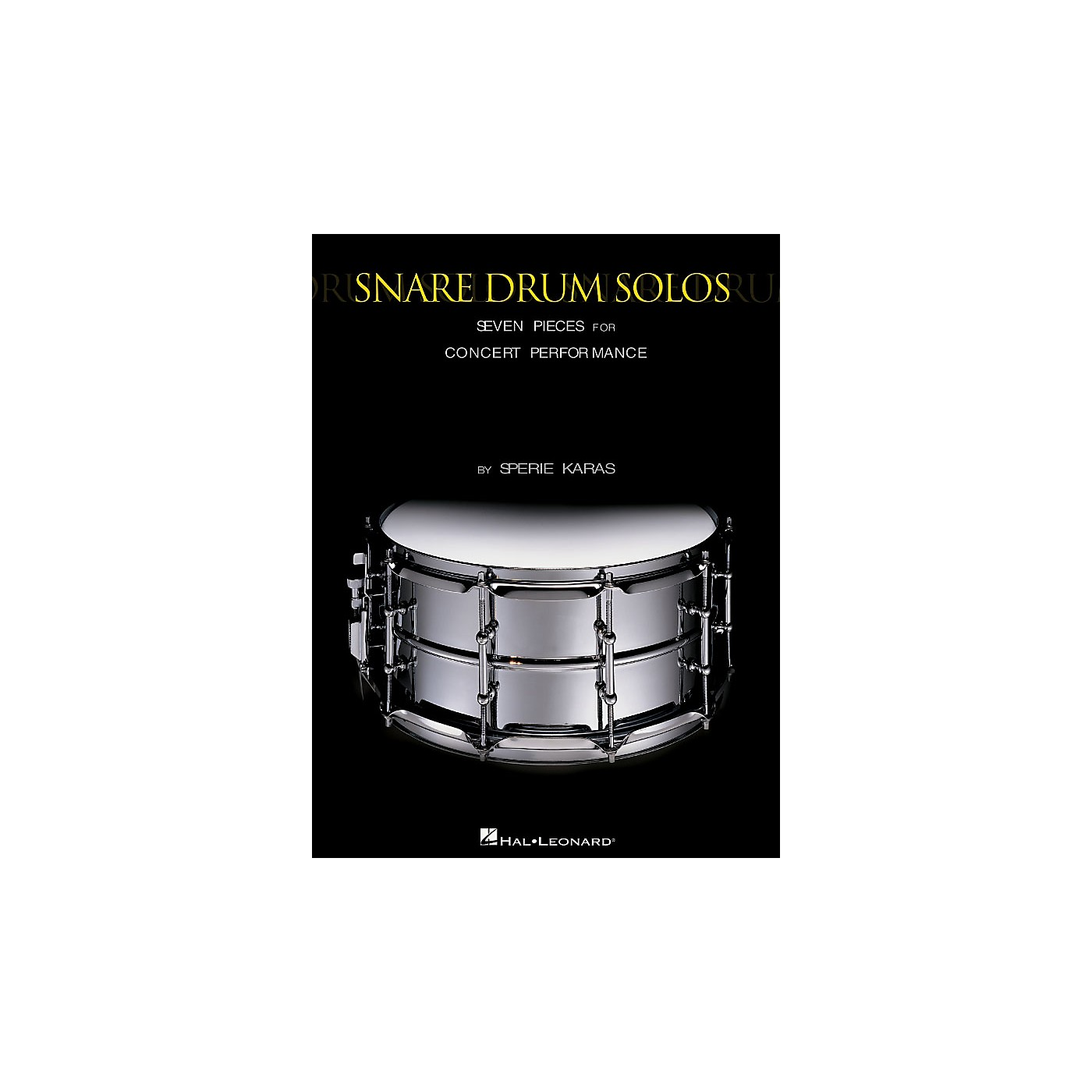 Hal Leonard Snare Drum Solos (Seven Pieces for Concert Performance) Percussion Series Written by Sperie Karas thumbnail