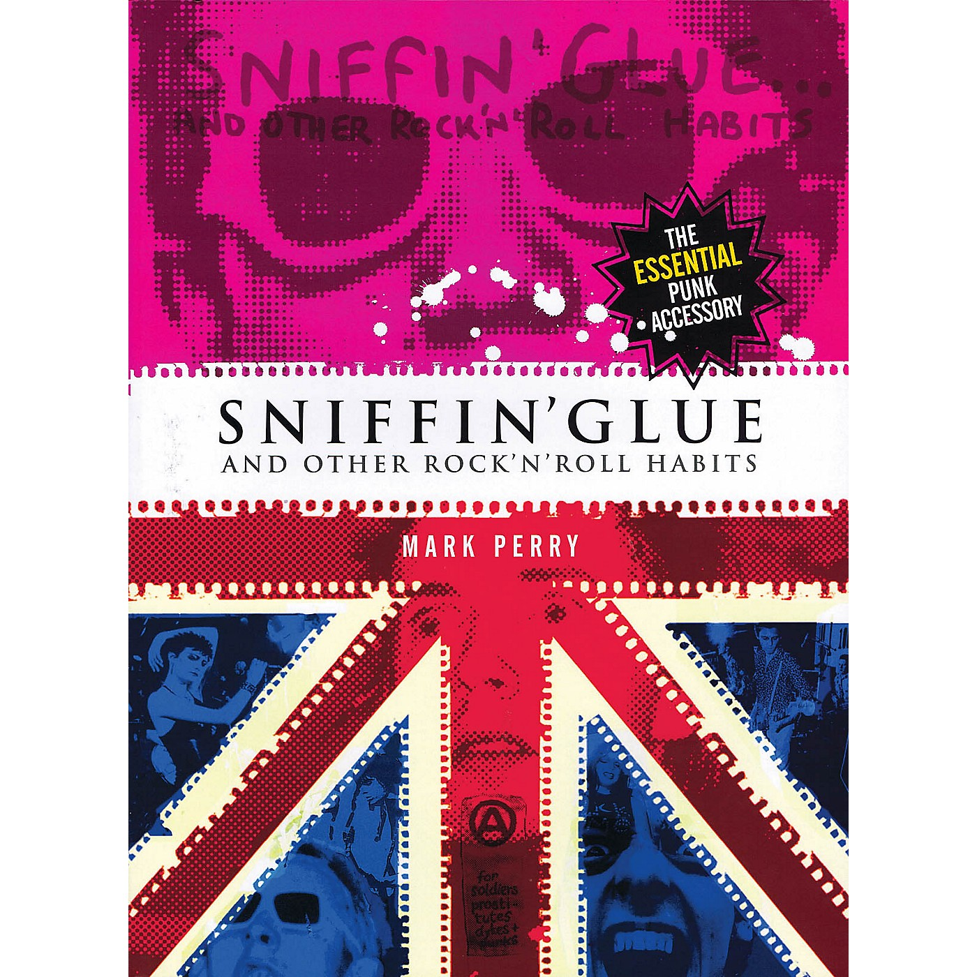 Omnibus Sniffin' Glue (And Other Rock 'n' Roll Habits) Omnibus Press Series Softcover thumbnail