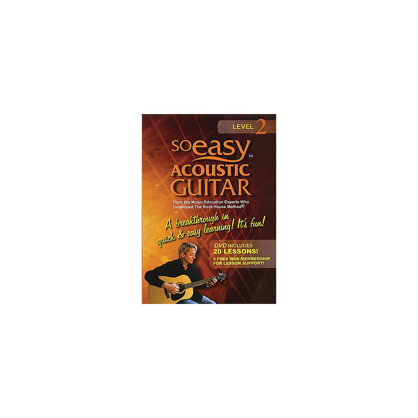 Rock House So Easy Acoustic Guitar - Level 2 Rock House Series DVD Written by John McCarthy thumbnail