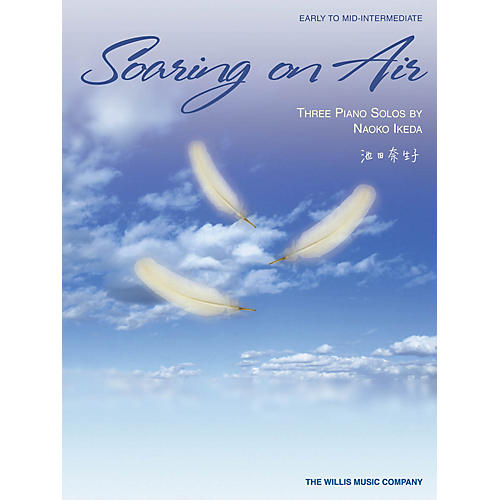 Willis Music Soaring on Air (Early to Mid-Inter Level) Willis Series by Naoko Ikeda thumbnail