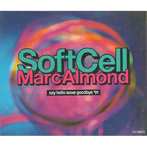 Alliance Soft Cell - Say Hello Wave Goodbye / Youth Reimagined thumbnail