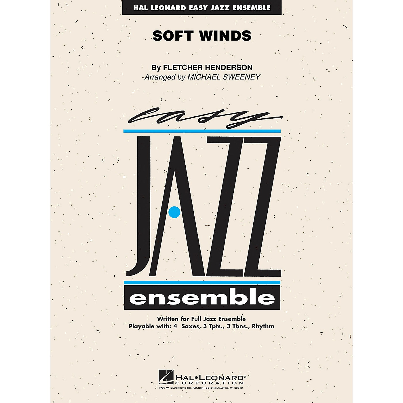 Hal Leonard Soft Winds Jazz Band Level 2 Arranged by Michael Sweeney thumbnail