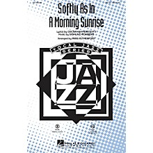 Hal Leonard Softly as in a Morning Sunrise SATB arranged by Paris Rutherford