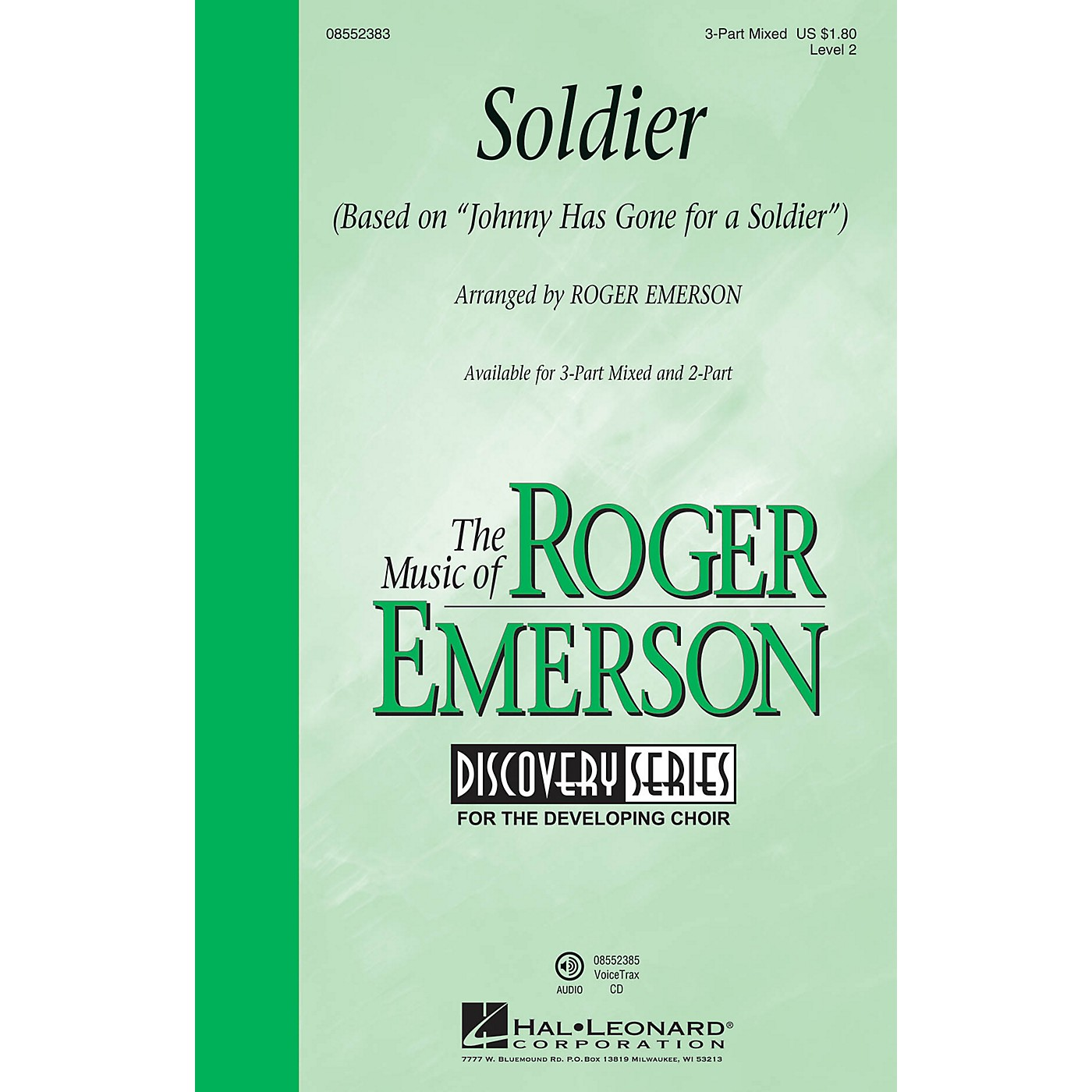 Hal Leonard Soldier (based on Johnny Has Gone for a Soldier) (Discovery Level 2) VoiceTrax CD by Roger Emerson thumbnail