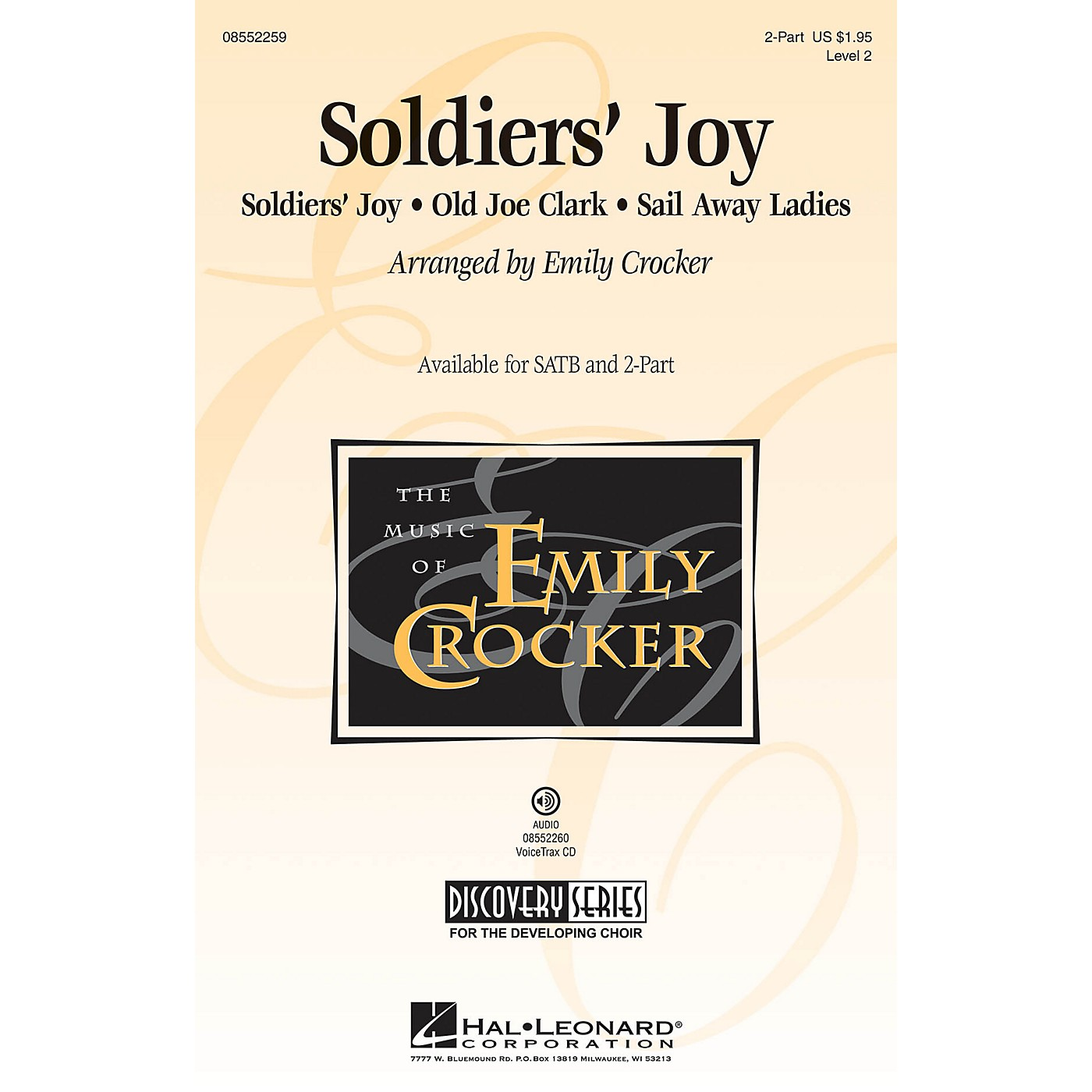 Hal Leonard Soldiers' Joy (Discovery Level 2) VoiceTrax CD Arranged by Emily Crocker thumbnail