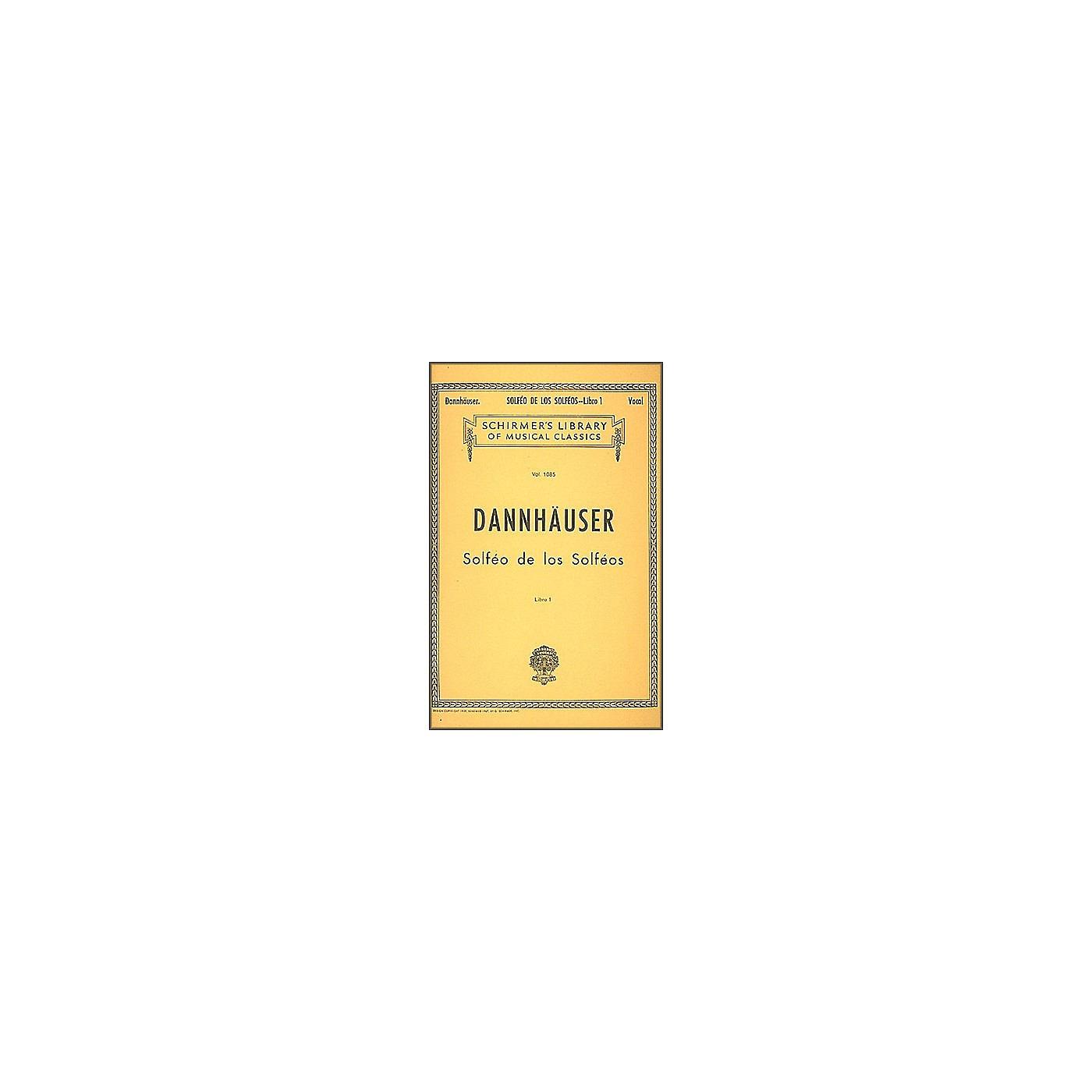 G. Schirmer Solfeo de los Solfeos - Book I By Dannhauser thumbnail