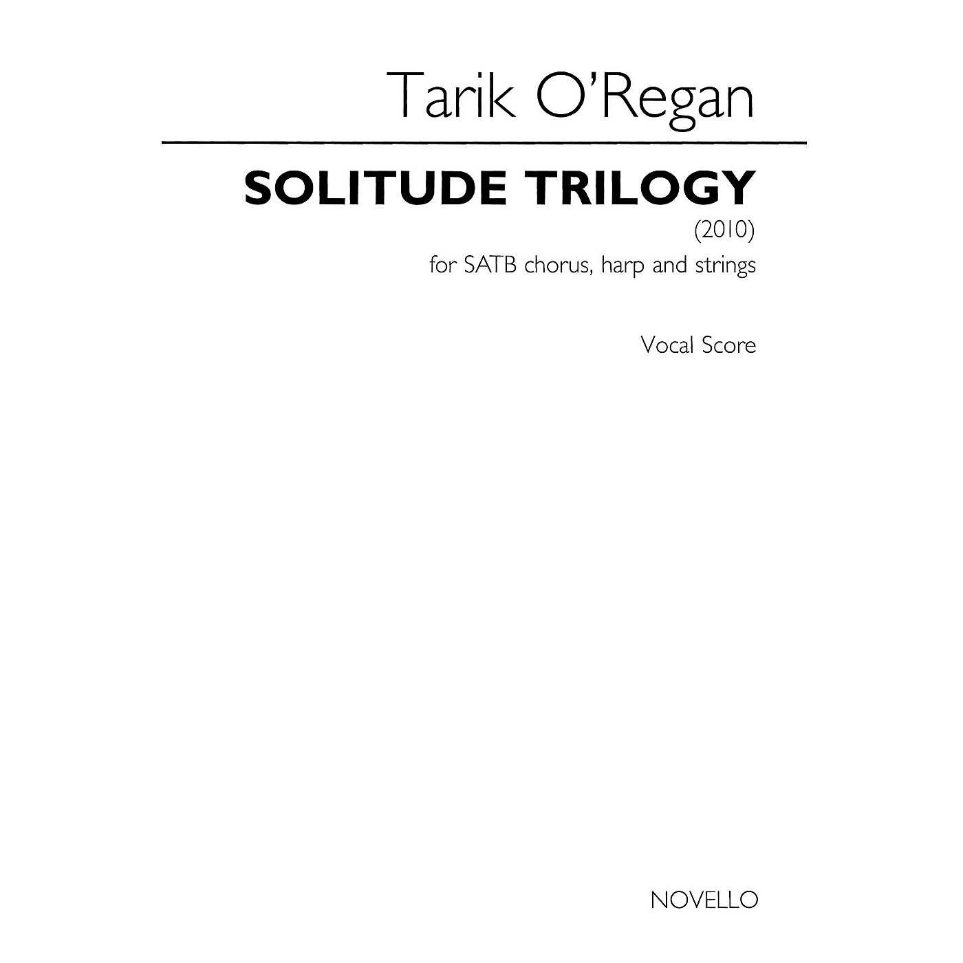 Novello Solitude Trilogy SATB Score Composed by Tarik O'Regan thumbnail