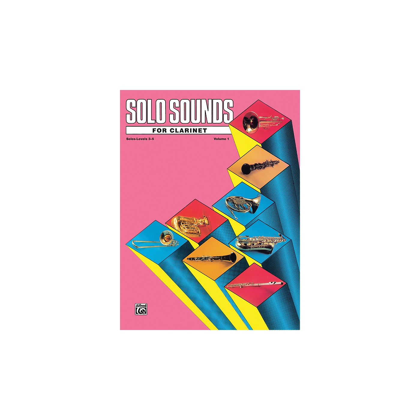 Alfred Solo Sounds for Clarinet Levels 3-5 Levels 3-5 Solo Book thumbnail