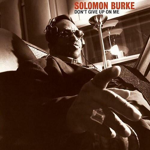 Alliance Solomon Burke - Dont Give Up On Me thumbnail