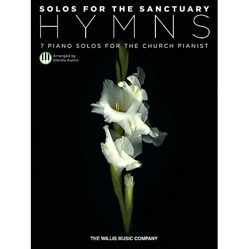 Willis Music Solos For The Sanctuary - Hymns - 7 Piano Solos for the Church Pianist/Mid to Later Intermediate Level thumbnail