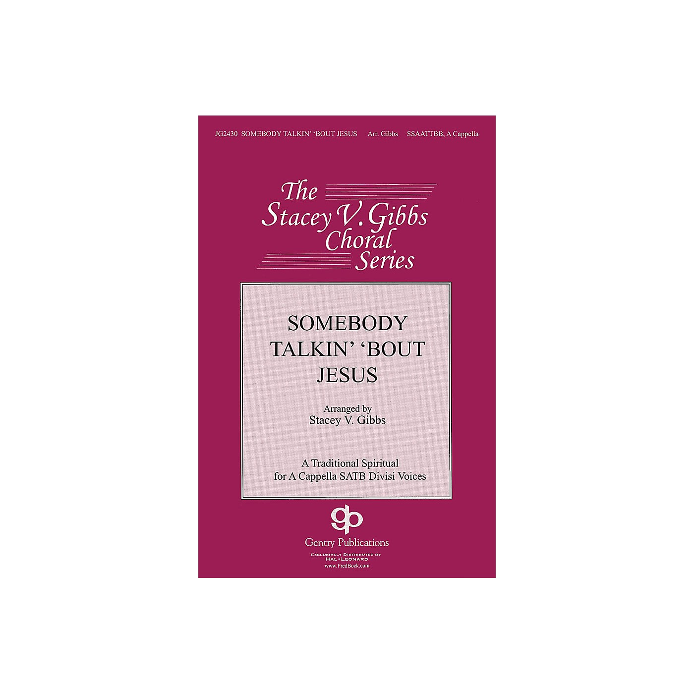 Gentry Publications Somebody Talkin' 'bout Jesus SSAATTBB A Cappella arranged by Stacey V. Gibbs thumbnail