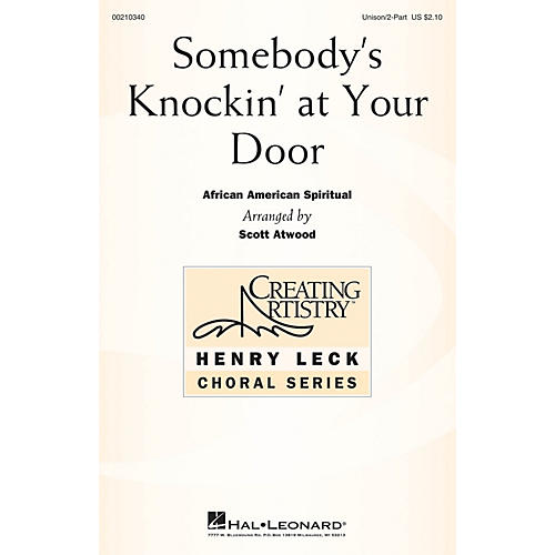 Hal Leonard Somebody's Knockin' at Your Door UNIS/2PT arranged by Scott Atwood thumbnail