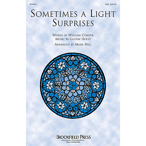 Brookfield Sometimes a Light Surprises SATB arranged by Mark Hill thumbnail