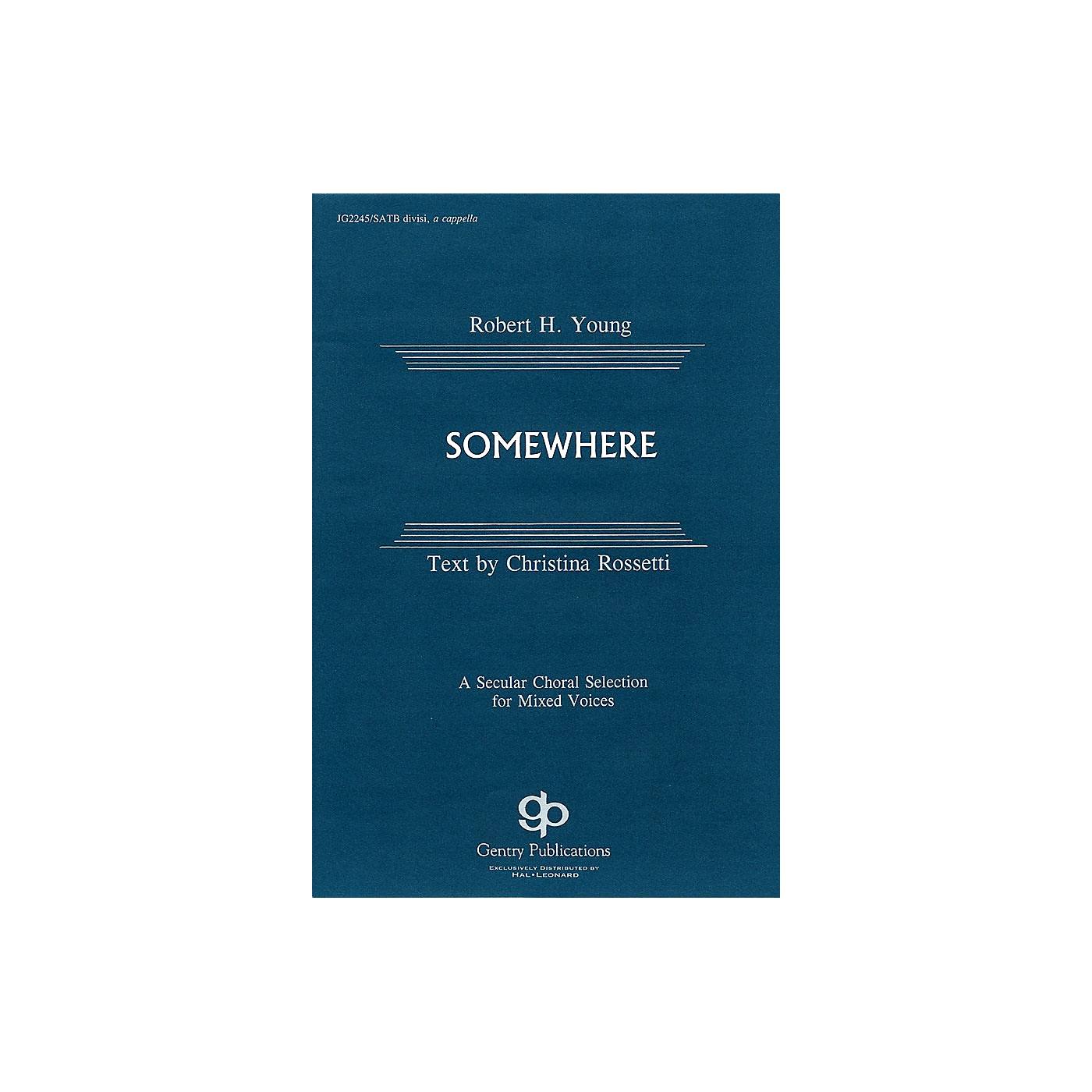 Fred Bock Music Somewhere SATB DV A Cappella composed by Robert H. Young thumbnail