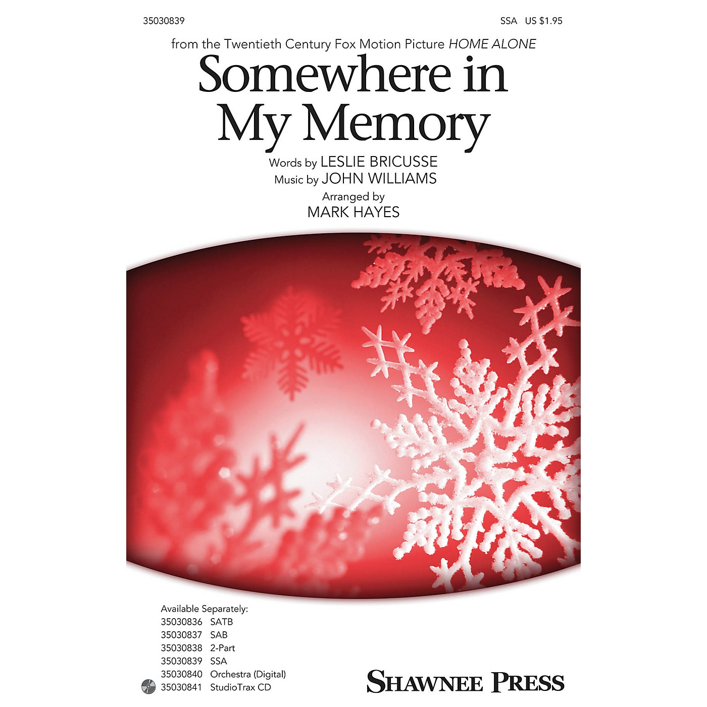 Shawnee Press Somewhere in My Memory SSA arranged by Mark Hayes thumbnail