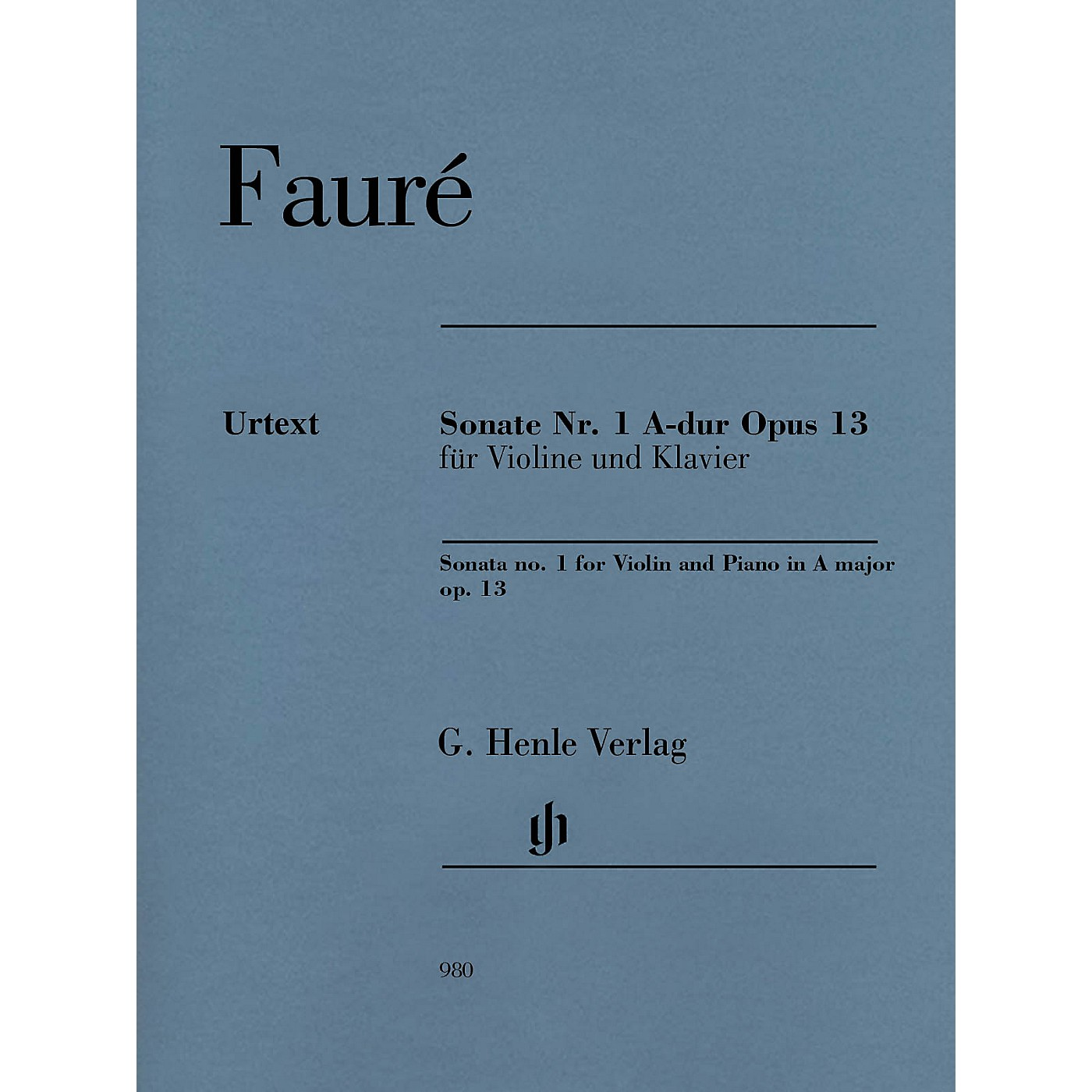 G. Henle Verlag Sonata No. 1 in A Major, Op. 13 for Violin and Piano Henle Music by Gabriel Faure Edited by Fabian Kolb thumbnail