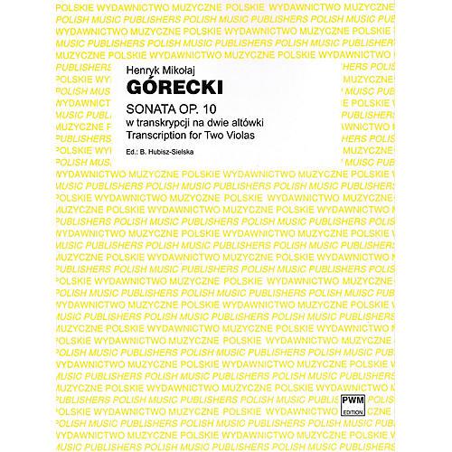 PWM Sonata Op. 10 (Transcription for Two Violas) PWM Series Composed by Henryk Mikolaj Górecki thumbnail