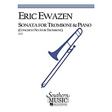 Southern Sonata (Trombone) Southern Music Series Composed by Eric Ewazen
