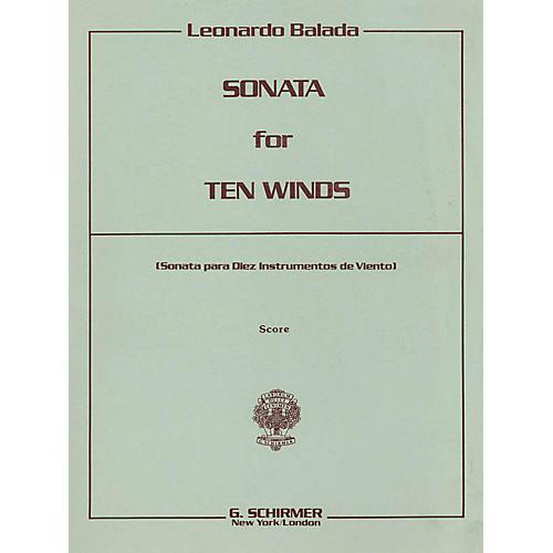 G. Schirmer Sonata for 10 Winds (Playing Score) Study Score Series Composed by Leonardo Balada thumbnail